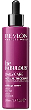 Fragrances, Perfumes, Cosmetics Anti-Aging Serum for Normal & Thick Hair - Revlon Professional Be Fabulous Daily Care Anti-Aging Serum